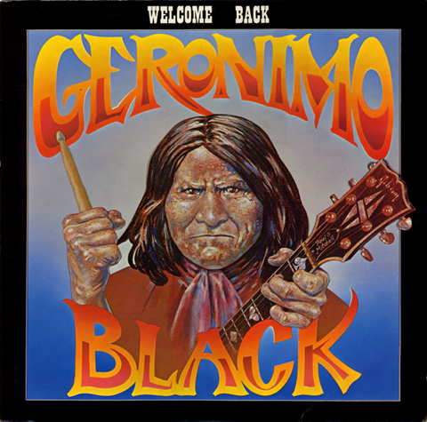 Welcome Back Geronimo Black - The LP